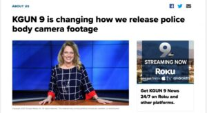 """Advertisement stating that """"KGUN 9 is changing how we release police body camera footage."""""""